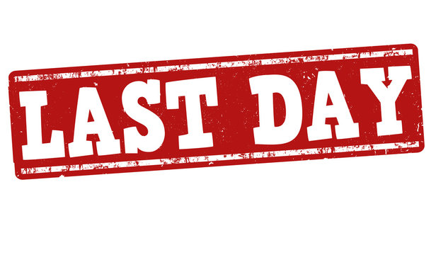 Last Day Of Sale photos, royalty-free images, graphics, vectors & videos |  Adobe Stock