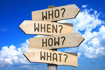 Questions - who? when? how? what? - wooden signpost, great for topics like frequently asked questions, customer support etc.