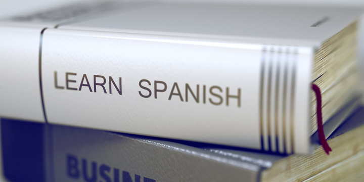 Learn Spanish Concept on Book Title. 3D.