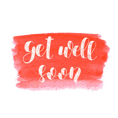 Get well soon. Brush lettering.