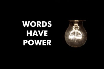 Bulb with message Words have power