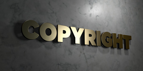 Copyright - Gold sign mounted on glossy marble wall  - 3D rendered royalty free stock illustration. This image can be used for an online website banner ad or a print postcard.
