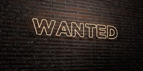 WANTED -Realistic Neon Sign on Brick Wall background - 3D rendered royalty free stock image. Can be used for online banner ads and direct mailers..