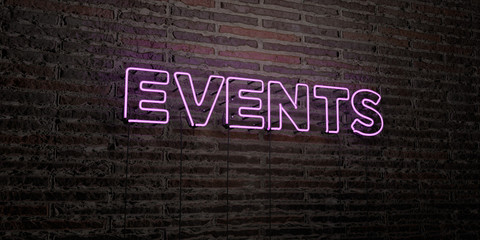 EVENTS -Realistic Neon Sign on Brick Wall background - 3D rendered royalty free stock image. Can be used for online banner ads and direct mailers..