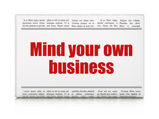 Business concept: newspaper headline Mind Your own Business