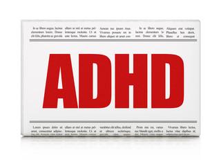 Medicine concept: newspaper headline ADHD