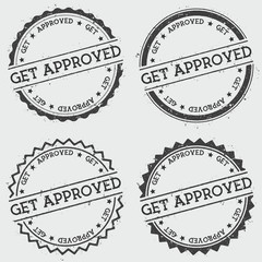 Get approved insignia stamp isolated on white background. Grunge round hipster seal with text, ink texture and splatter and blots, vector illustration.