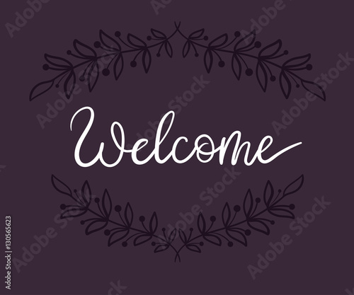 Quot welcome hand lettering card modern calligraphy vector