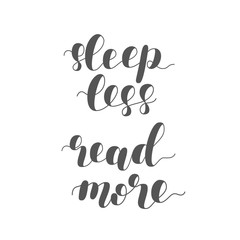 Sleep less read more. Raster illustration.