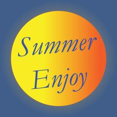 Enjoy the summer bright poster