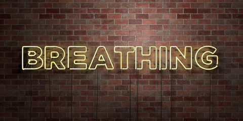 BREATHING - fluorescent Neon tube Sign on brickwork - Front view - 3D rendered royalty free stock picture. Can be used for online banner ads and direct mailers..
