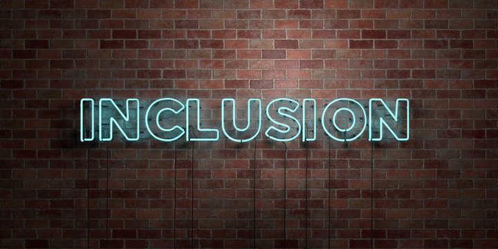 INCLUSION - fluorescent Neon tube Sign on brickwork - Front view - 3D rendered royalty free stock picture. Can be used for online banner ads and direct mailers..