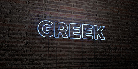 GREEK -Realistic Neon Sign on Brick Wall background - 3D rendered royalty free stock image. Can be used for online banner ads and direct mailers..