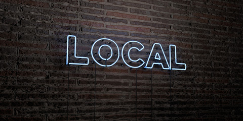 LOCAL -Realistic Neon Sign on Brick Wall background - 3D rendered royalty free stock image. Can be used for online banner ads and direct mailers..