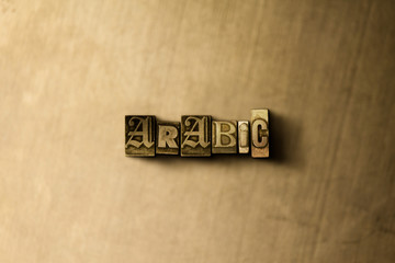 ARABIC - close-up of grungy vintage typeset word on metal backdrop. Royalty free stock - 3D rendered stock image.  Can be used for online banner ads and direct mail.