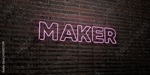 MAKER -Realistic Neon Sign on Brick Wall background - 3D