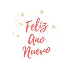 Feliz Ano Nuevo hand lettering Christmas and New Year holiday calligraphy on Spanish
