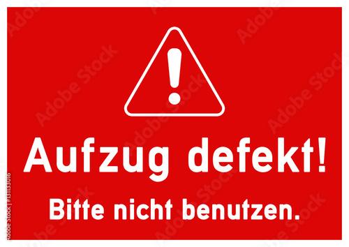 Extrem ks157 Kombi-Schild - Aufzug defekt! - Bitte nicht benutzen - DIN PM13
