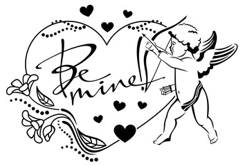 "Black and white heart-shaped label with cupid and  written text:""Be mine!"""