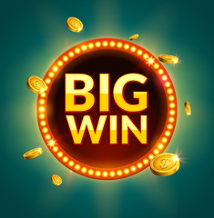 Big Win glowing retro banner for online casino, slot, card games, poker or roulette. Jackpot prize design with coins background. Winner sign