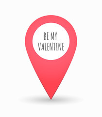 Isolated map mark with    the text BE MY VALENTINE