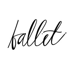 Hand drawn lettering. Ballet calligraphy. Vector illustration.