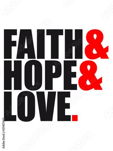 Faith Hope Love Love Hope Symbol Team Crew Friends Jesus Christ Cool