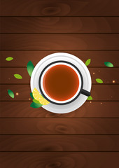 Tea poster. Cup of tea with lemon. Wooden background. Vector illustration.