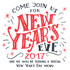 New Years Eve 2017. Hand-lettering isolated on white background. Holiday typography invitation card and menu
