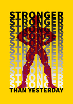 Stronger than yesterday vector illustration. Sport motivation poster, creative decoration concept. Inspiration quote typography banner. Ready to print.