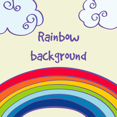 Vector hand drawn rainbow and clouds good weather background
