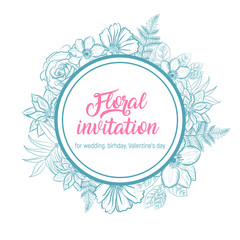 Floral invitation card for wedding, birthday, or Valentine's day. Frame round shape with flower design. Template for design invitations. Vector illustration in the Botanical style.
