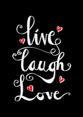 Live, laugh, love card. Hand drawn inspirational quote.