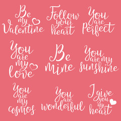 Set Of Handwritten Lettering Positive Quote About Love. For Valentine s Day, Wedding Typography, Photo Album, Romantic Design. Brush Modern Calligraphy. Vector Illustration