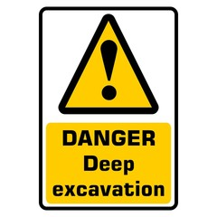 Yellow and black deep excavations waning sign