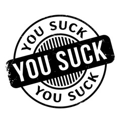You Suck rubber stamp