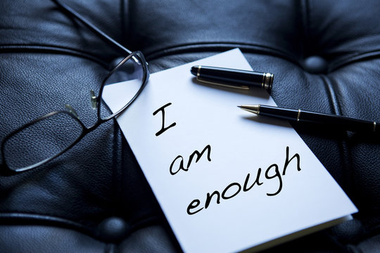 I Am Enough written on paper