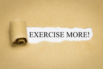 Exercise More!