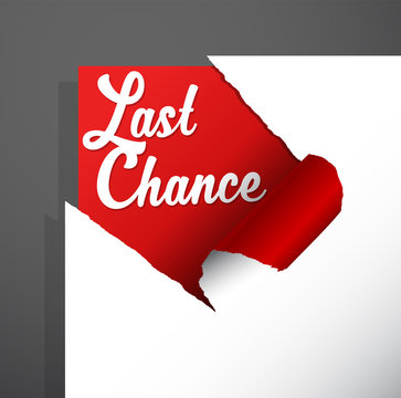 'Last Chance' text uncovered from teared paper corner.