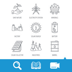 Solar collector energy, battery and oil barrel icons. Minerals, electricity station and factory linear signs. Industries, save nature icons. Video cam, book and magnifier search icons. Vector
