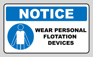 Wear personal flotation devices