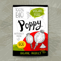 Colorful label in sketch style, food, spices, textured. Poppy heads. Naturally fresh. eco, bio, vegan food, sticker. Hand drawn vector illustration.
