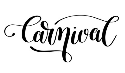 carnival hand lettering inscription isolated on white background