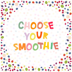 Choose your smoothies. Cherry Strawberry Raspberry Blackberry Blueberry Cranberry Cowberry Grape isolated on white background. Round frame for your text. card design. Vector