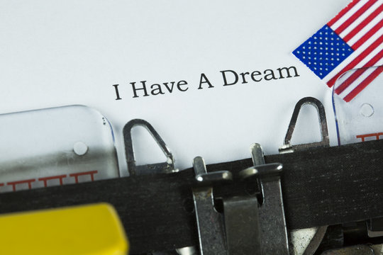 I Have A Dream ...Martin Luther King Day