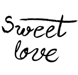 Sweet love, ink hand lettering. Modern brush calligraphy. Handwritten phrase.
