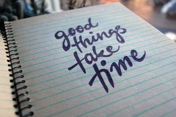 Good Things Take Time calligraphic background