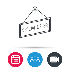 Special offer icon. Advertising banner tag sign. Group of people, video cam and calendar icons. Vector