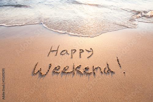 happy weekend stockfotos und lizenzfreie bilder auf bild 132619295. Black Bedroom Furniture Sets. Home Design Ideas