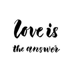 Love is the answer hand drawn text calligraphy
